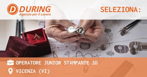 OPERATORE JUNIOR STAMPANTE 3D