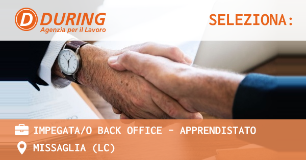 OFFERTA LAVORO - IMPEGATA/O BACK OFFICE - APPRENDISTATO - MISSAGLIA (LC)