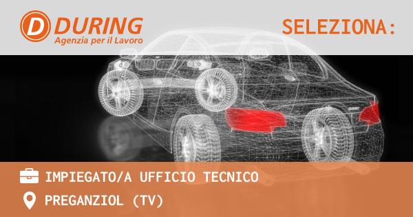 OFFERTA LAVORO - IMPIEGATO/A UFFICIO TECNICO - PREGANZIOL (TV)