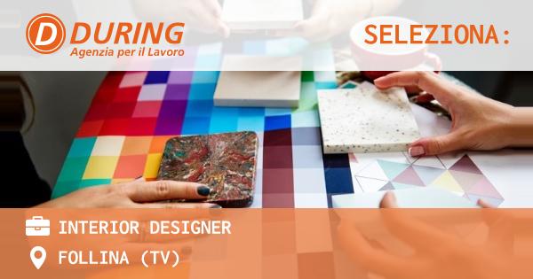 OFFERTA LAVORO - INTERIOR DESIGNER - FOLLINA (TV)