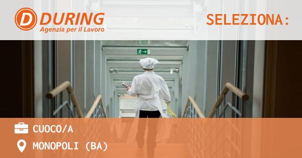 OFFERTA LAVORO - CUOCO/A - MONOPOLI (BA)