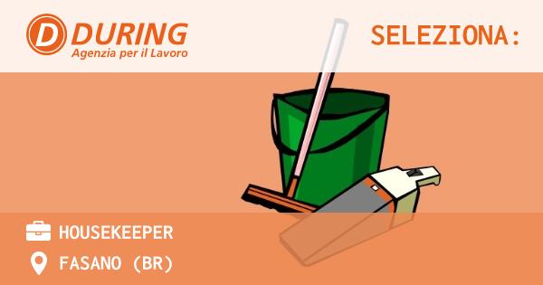 OFFERTA LAVORO - HOUSEKEEPER - FASANO (BR)