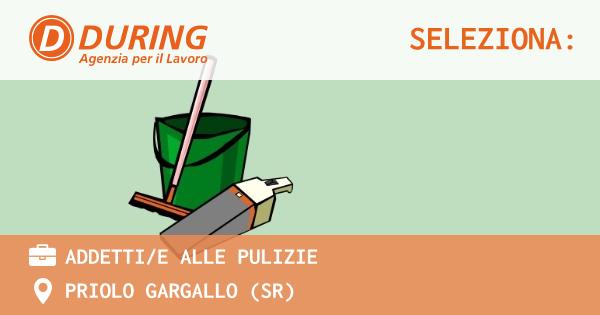 OFFERTA LAVORO - ADDETTI/E ALLE PULIZIE - PRIOLO GARGALLO (SR)