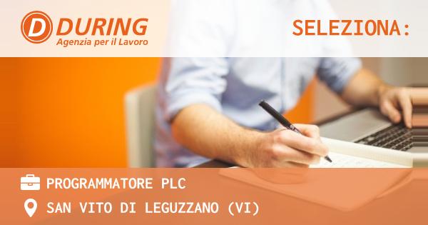 OFFERTA LAVORO - PROGRAMMATORE PLC - SAN VITO DI LEGUZZANO (VI)