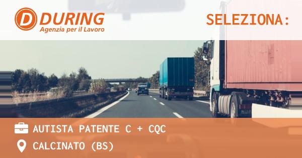 AUTISTA PATENTE C + CQC - CALCINATO (BS) - During